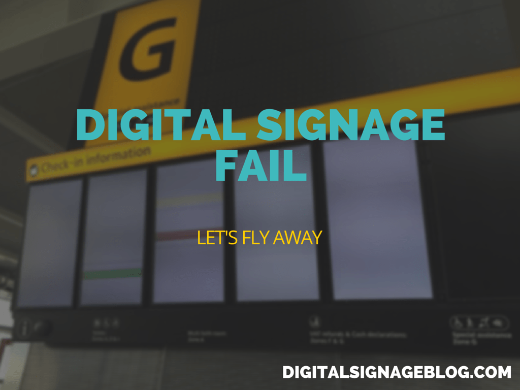 Digital Signage Fail- Let's Fly Away