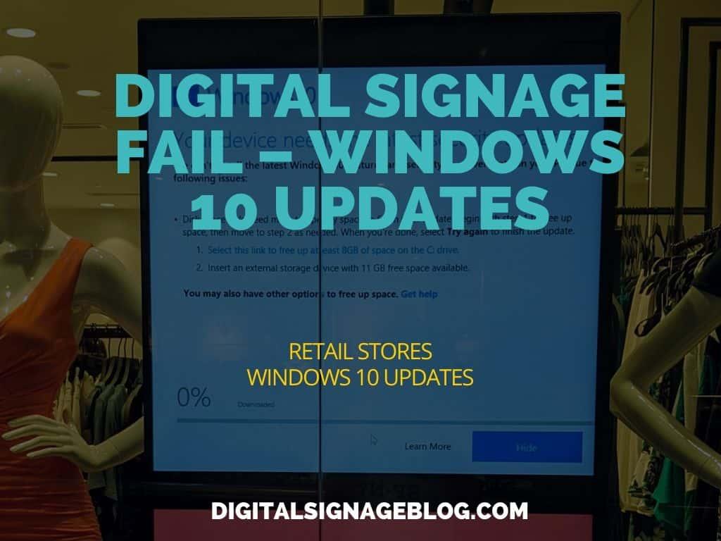 Digital Signage Blog - Fail Windows 10 Updates header