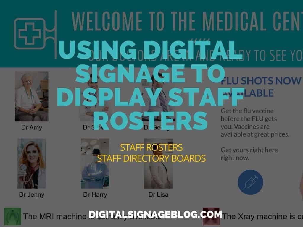 Digital Signage Blog - USING DIGITAL SIGNAGE TO DISPLAY STAFF ROSTERS