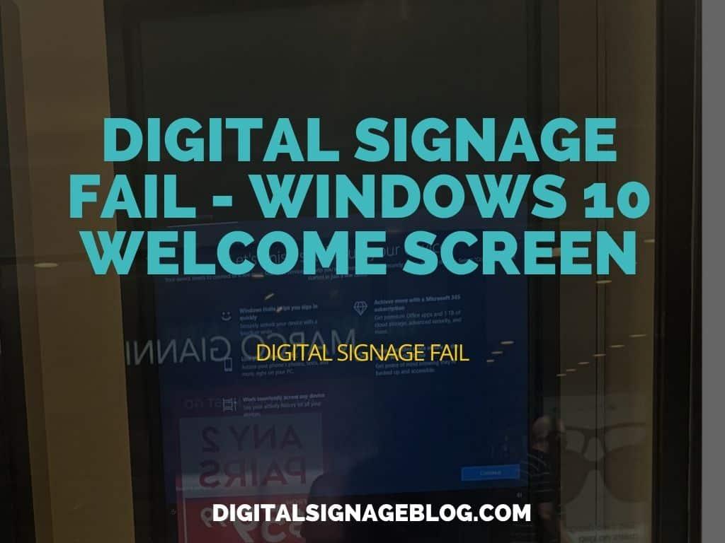 Digital Signage Blog - Fail Windows 10 Welcome Screen header