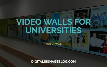 Digital Signage Blog - VIDEO WALLS FOR UNIVERSITIES header